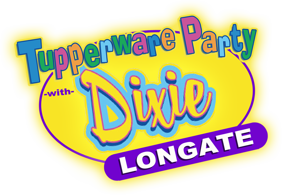 Tupperware Party with Dixie Longate
