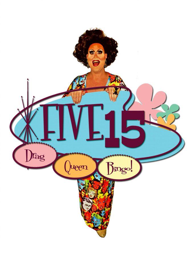 Drag Queen Bingo at Five15